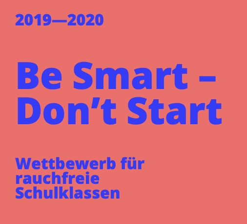 Be Smart - Don't Start - Wettbewerb